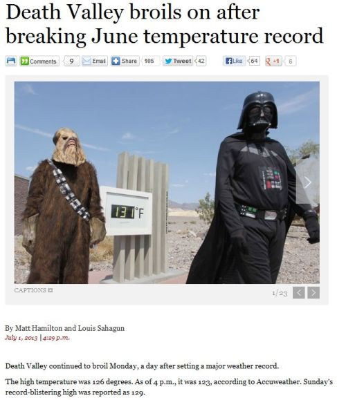 darth vader and chewbacca at Death Valley, CA 131 degrees Farenheight